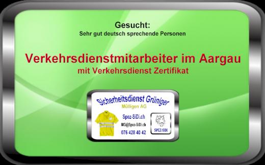 Verkehrsdienstmitarbeiter/in im Kt. Aargau gesucht sowie eine Stellvertretung des Chefs im VD - Gratisinserat.ch